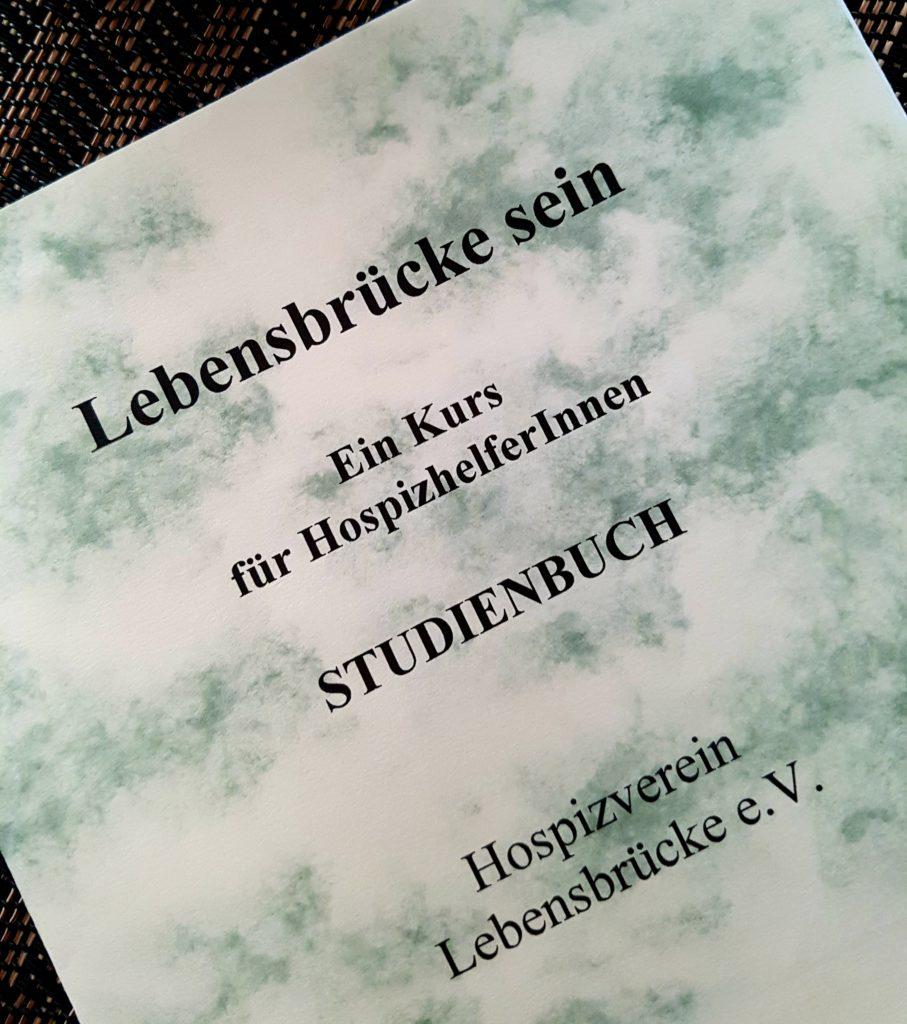 Studienbuch für Hospizhelfer Hospizhelferausbildung, ehrenamtliche Hospizarbeit, Lebensbrücke, Flörsheim, Hospiz, Sterbebegleitung